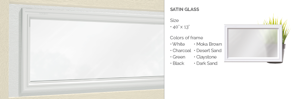 Satin Glass for Garaga garage doors