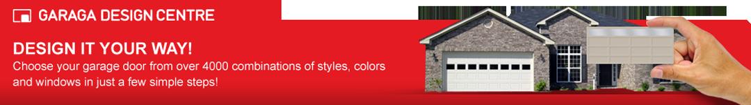 Design it your way with Garaga
